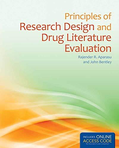 Principles of Research Design and Drug Literature Evaluation: Rajender R. Aparasu; John P. Bentley
