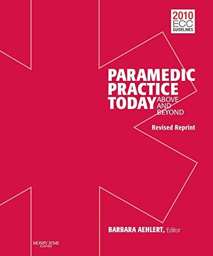 Paramedic Practice Today, Volume 1 Revised: Above: Aehlert, Barbara