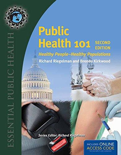 BOOK ALONE: PUBLIC HEALTH 101 2E: HP-HPOP: Kirkwood, Brenda, Riegelman,