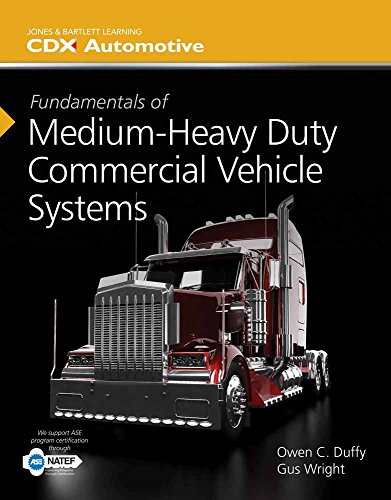 9781284041163: Fundamentals Of Medium/Heavy Duty Commercial Vehicle Systems (Jones & Bartlett Learning Cdx Automotive)