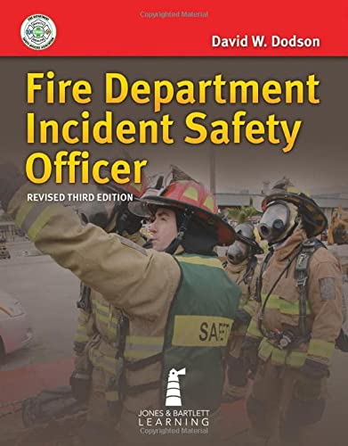 Fire Department Incident Safety Officer, 3rd/ed: Dodson