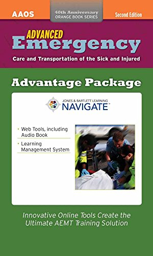 9781284043105: Advanced Emergency Care And Transportation Of The Sick And Injured Advantage Package (40th Anniversary Orange Book Series)