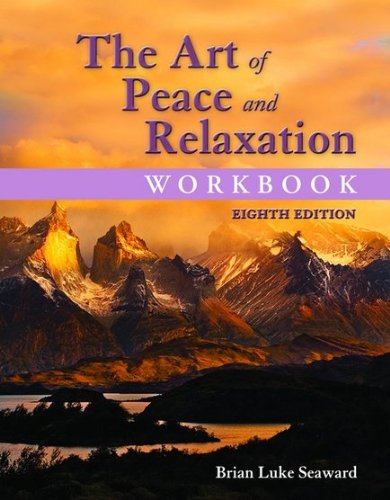 9781284044393: The Art of Peace and Relaxation Workbook