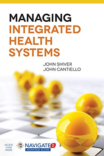 9781284044492: Managing Integrated Health Systems