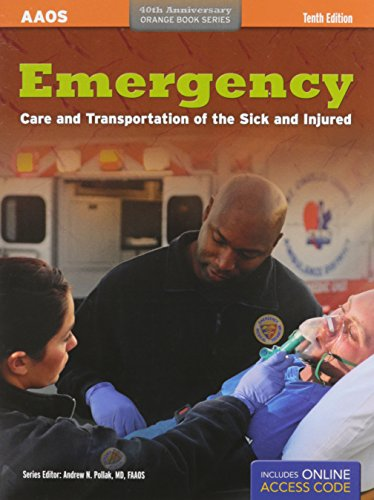9781284044652: Emergency Care and Transportation of the Sick and Injured (Orange Book Series)