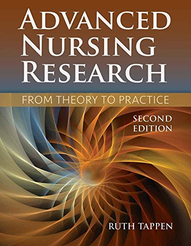9781284048308: Advanced Nursing Research: From Theory to Practice