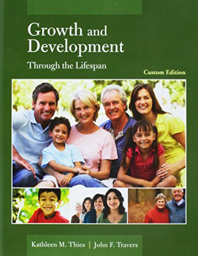 9781284048629: Growth and Development Through the Lifespan