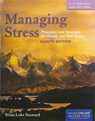 9781284049176: Managing Stress + The Art of Peace and RElaxation 8th Ed. Workbook: Principles and Strategies for Health and Well-Being