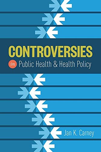 9781284049299: Controversies In Public Health And Health Policy