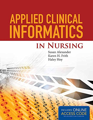 9781284049961: Applied Clinical Informatics For Nurses