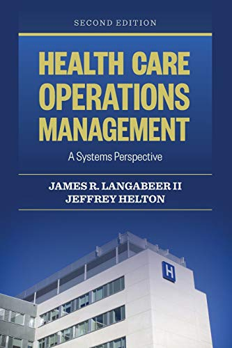 9781284050066: Health Care Operations Management: A Systems Perspective