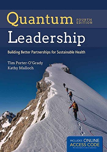 9781284050684: Quantum Leadership: Building Better Partnerships for Sustainable Health