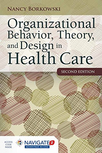 9781284050882: Organizational Behavior, Theory, and Design in Health Care