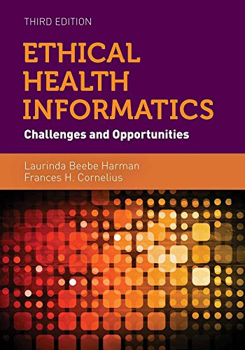 9781284053708: Ethical Health Informatics: Challenges and Opportunities