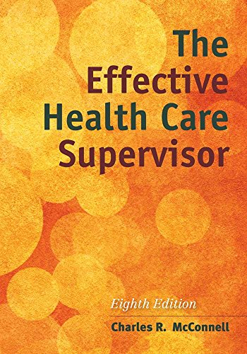 9781284054415: The Effective Health Care Supervisor