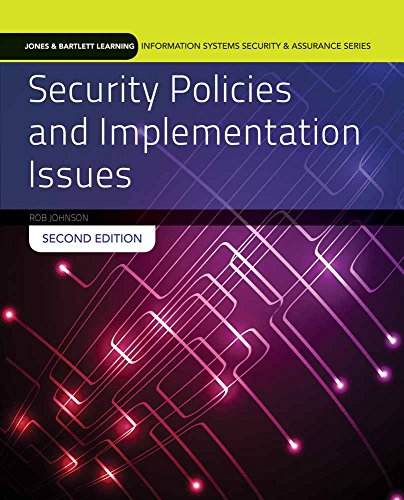 9781284055993: Security Policies and Implementation Issues (Jones & Bartlett Learning Information Systems Security & Assurance)