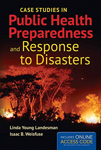 9781284057027: Case Studies In Public Health Preparedness And Response To Disasters