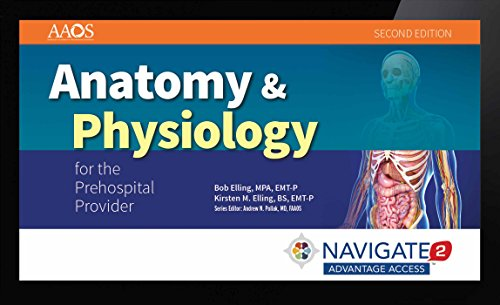 9781284057300: Navigate 2 Advantage Access For Anatomy & Physiology For The Prehospital Provider
