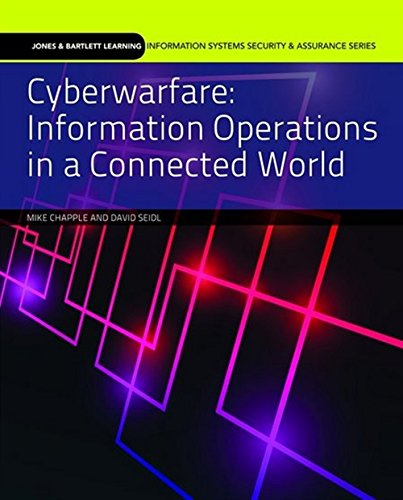9781284058482: Cyberwarfare: Information Operations in a Connected World (Jones & Bartlett Learning Information Systems Security & Assurance Series)