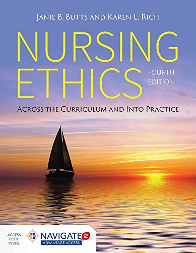 9781284059502: Nursing Ethics: Across the Curriculum and Into Practice