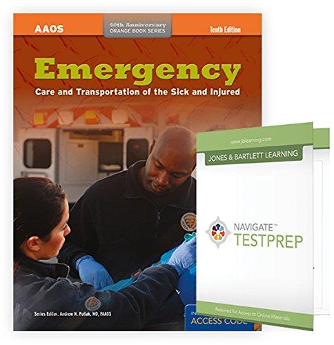 9781284062069: Emergency Care and Transportation of the Sick and Injured + Navigate TestPrep: EMT (Orange Book)