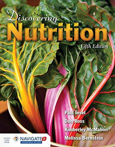 Discovering Nutrition 9781284064650 Written for non-majors, Discovering Nutrition, Fifth Edition introduces students to the fundamentals of nutrition with an engaging and p