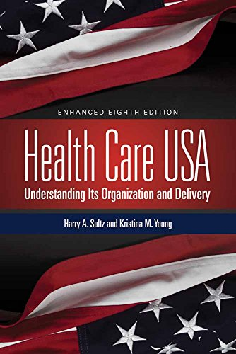 9781284065480: Health Care USA: Understanding Its Organization and Delivery