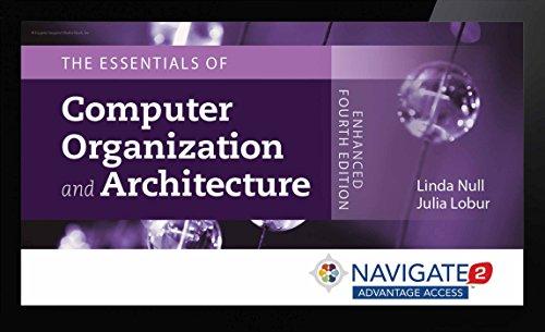 9781284065534 Navigate 2 Advantage Access For Essentials Of Computer Organization And Architecture Abebooks Linda Null Julia Lobur 1284065537