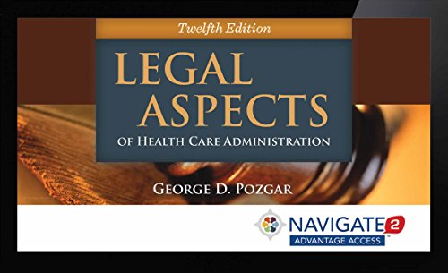 9781284066029: Navigate 2 Advantage Access For Legal Aspects Of Health Care Administration