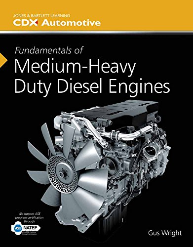 9781284067057: Fundamentals Of Medium/Heavy Duty Diesel Engines