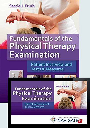 9781284067354: Fundamentals of the Physical Therapy Examination Includes Navigate 2 Advantage Access