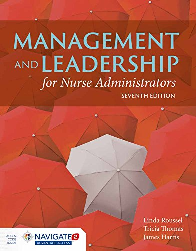 9781284067620: Management And Leadership For Nurse Administrators: Navigate 2 Advantage Access