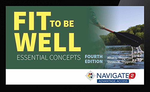 9781284068184: Navigate 2 Advantage Access For Fit To Be Well: Essential Concepts
