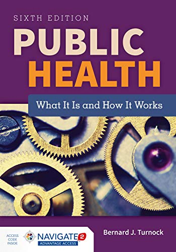 9781284069419: Public Health: What It Is and How It Works