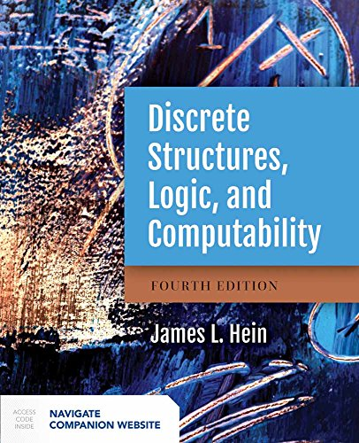 9781284070408: Discrete Structures, Logic, And Computability