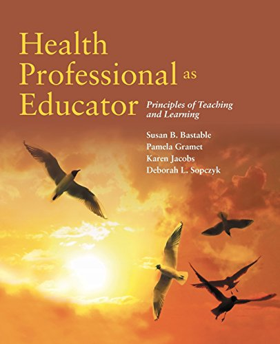 9781284071481: Health Professional as Educator: Principles of Teaching and Learning
