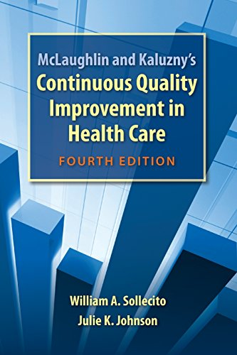 9781284071559: McLaughlin and Kaluzny's Continuous Quality Improvement in Health Care