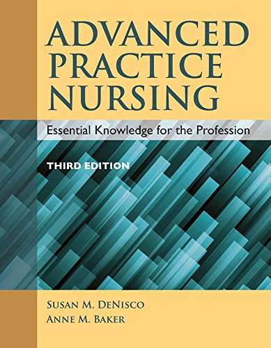 9781284072570: Advanced Practice Nursing: Essential Knowledge for the Profession