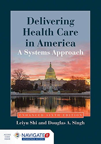 9781284074635: Delivering Health Care In America: A Systems Approach