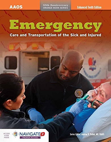 Emergency Care And Transportation Of The Sick And Injured: American Academy of Orthopaedic Surgeons...