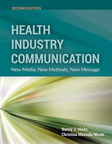 9781284077759: Health Industry Communication: New Media, New Methods, New Message