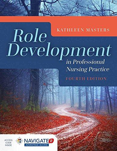 Role Development In Professional Nursing Practice: Kathleen Masters