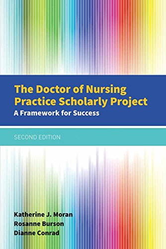 9781284079685: The Doctor of Nursing Practice Scholarly Project: A Framework for Success
