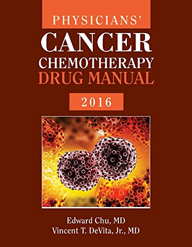 9781284079876: Physicians' Cancer Chemotherapy Drug Manual 2016