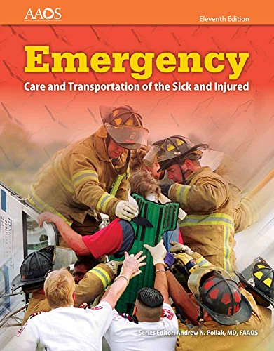 Emergency Care and Transportation of the Sick and Injured (Book & Navigate 2 Essentials Access)...