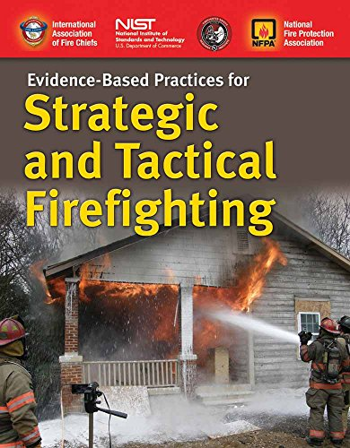 9781284084108: Evidence-Based Practices for Strategic and Tactical Firefighting