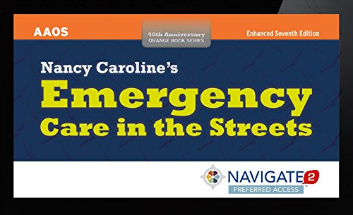 9781284087406: Navigate 2 Preferred Access for Nancy Caroline's Emergency Care in the Streets