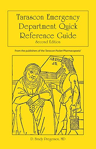 Tarascon Emergency Department Quick Reference Guide: Pregerson, D. Brady