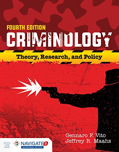 9781284090925: Criminology: Theory, Research, and Policy