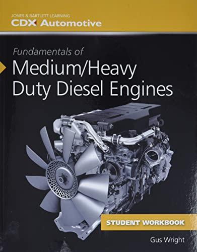 9781284091670: Fundamentals Of Medium/Heavy Duty Diesel Engines Student Workbook
